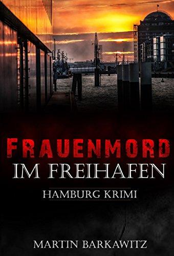 frauenmord-im-freihafen-soko-hamburg-5-ein-heike-stein-krimi-soko-hamburg-ein-fall-fur-heike-stein-g