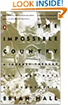 The Impossible Country: A Journey Thr...