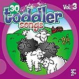 30 Toddler Songs Vol. 3