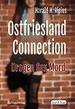 Image of Ostfriesland Connection: Drogen Sex Mord (Sail & Crime)