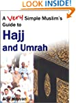 A Very Simple Muslim's Guide to Hajj...