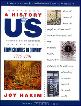 A History of US: From Colonies to Country: 1735-1791 A History of US Book Three written by Joy Hakim