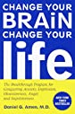 Change Your Brain, Change Your Life (Turtleback School & Library Binding Edition)