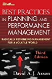 img - for Best Practices in Planning and Performance Management: Radically Rethinking Management for a Volatile World by Axson, David A. J. 3rd edition (2010) Hardcover book / textbook / text book