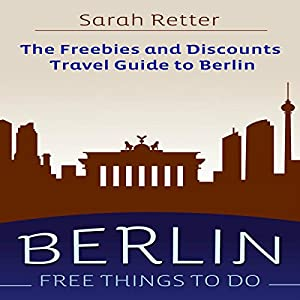 Berlin - Free Things to Do Audiobook