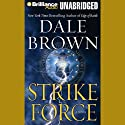 Strike Force (       UNABRIDGED) by Dale Brown Narrated by Christopher Lane