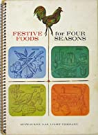 Festive Foods For Four Seasons - 1964 Book…