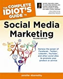 img - for The Complete Idiot's Guide to Social Media Marketing: 2nd Edition (Complete Idiot's Guides (Lifestyle Paperback)) book / textbook / text book