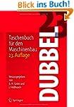 Dubbel: Taschenbuch f�r den Maschinenbau