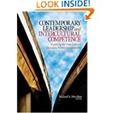 Contemporary Leadership and Intercultural Competence: Exploring the Cross-Cultural Dynamics Within Organizations...