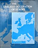 The Earliest Occupation of Europe (PA-INT) (9073368065) by Roebroeks, Wil