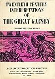 Twentieth Century Interpretations of the Great Gatsby: A Collection of Critical Essays