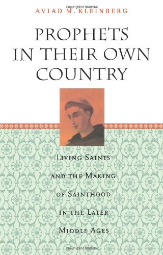 Prophets in Their Own Country: Living Saints and the...
