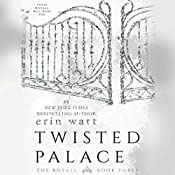 Twisted Palace | Erin Watt