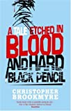 A Tale Etched in Blood and Hard Black Pencil
