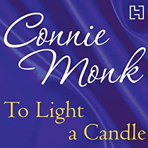 To Light a Candle | [Connie Monk]