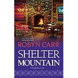 Shelter Mountain (Virgin River, Book 2) ~ Robyn Carr