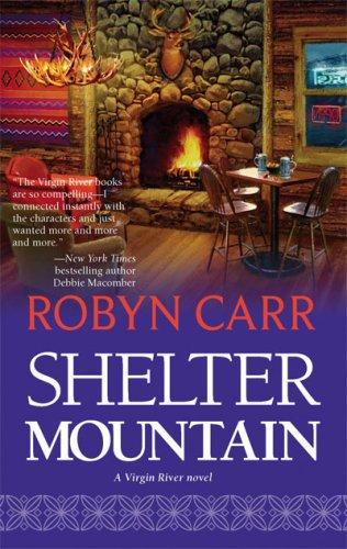 Image of Shelter Mountain (Virgin River, Book 2)