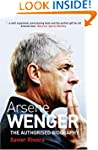 Ars�ne Wenger: The Biography