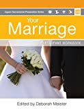 img - for Your Marriage Participant Workbook (Liguori Sacramental Preparation) book / textbook / text book