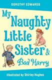 img - for My Naughty Little Sister and Bad Harry book / textbook / text book