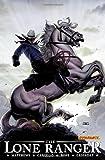 The Lone Ranger Volume 2: Lines Not Crossed (Dynamite) (1933305703) by Matthews, Brett