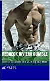 Redneck Riviera Rumble: Story of a