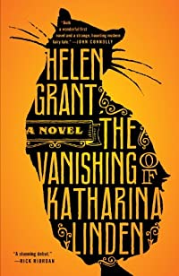 The Vanishing Of Katharina Linden: A Novel by Helen Grant ebook deal