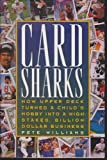 Card Sharks: How Upper Deck Turned a Child