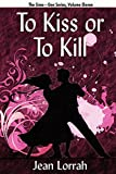 To Kiss or to Kill (To Kiss or to Kill (Sime~Gen, Book 11) (1434412180) by Lorrah, Jean