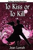 img - for To Kiss or to Kill (To Kiss or to Kill (Sime~Gen, Book 11) book / textbook / text book
