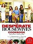 The Desperate Housewives Cookbook: Ju...