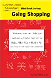 Mandarin Chinese The Right Way! Mini-Book Series: Going Shopping