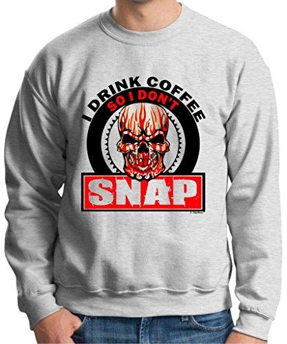 I Drink Coffee So I Don'T Snap Skull Crewneck Sweatshirt Large Ash