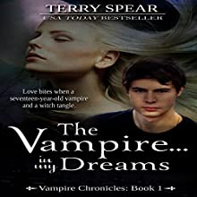 The Vampire.... In My Dreams: Vampire Chronicles, Book 1 (       UNABRIDGED) by Terry Spear Narrated by Elizabeth Phillips