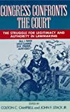 img - for Congress Confronts the Court: The Struggle for Legitimacy and Authority in Lawmaking book / textbook / text book