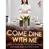 Come Dine With Me: Dinner Party Perfectionby David Sayer