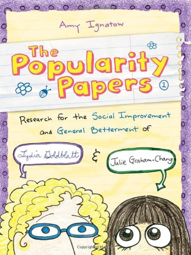 Popularity Papers: Research for the Social Improvement and General Betterment of Lydia Goldblatt and Julie Graham-Chang, Amy Ignatow