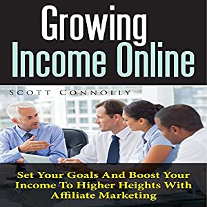 Growing Income Online Audiobook