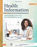 Health Information: Management of a Strategic Resource, 5e