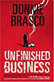 img - for Donnie Brasco: Unfinished Business book / textbook / text book