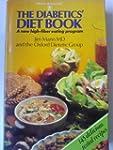 The Diabetics' Diet Book: A New High-...