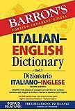 Barron's Italian-English Dictionary: Dizionario Italiano-Inglese (Barron's Bilingual Dictionaries)