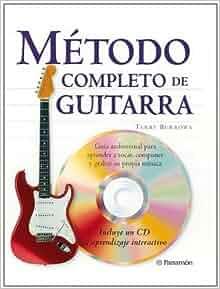 METODO COMPLETO DE GUITARRA (Spanish Edition): Terry Borrows