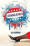 Stranglehold: A Mystery (0312532989) by Gorman, Ed