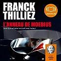 L'Anneau de Moebius Hörbuch von Franck Thilliez Gesprochen von: Philippe Allard