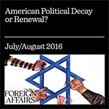 American Political Decay or Renewal? Other by Francis Fukuyama Narrated by Kevin Stillwell