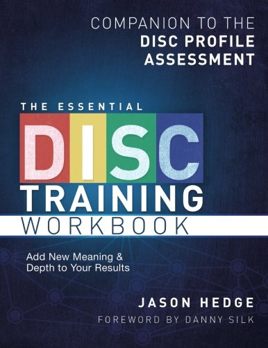 the-essential-disc-training-workbook-companion-to-the-disc-profile-assessment-volume-1
