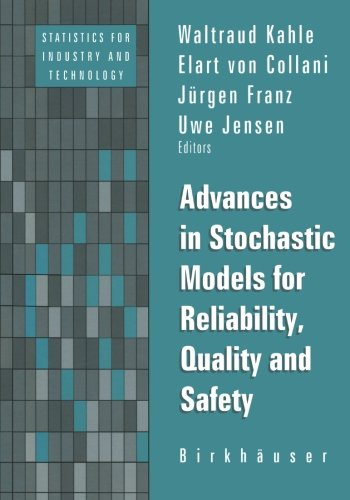 Advances In Stochastic Models For Reliablity, Quality And Safety (Statistics For Industry And Technology)