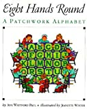 img - for Eight Hands Round: A Patchwork Alphabet book / textbook / text book